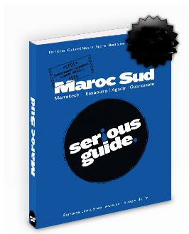 Couverture Serious Guide Maroc Sud @Editions Louis Simo