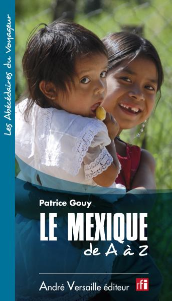 le Mexique de A à Z
